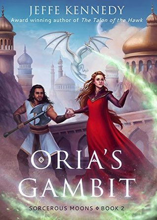 Review: Oria's Gambit by Jeffe Kennedy (@mlsimmons, @jeffekennedy)