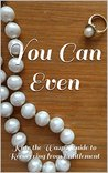 You Can Even: Kate the Wasp's Guide to Recovering from Entitlement (Chapter 6)
