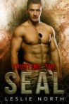 Trusting the SEAL (Saving the SEALs #3)
