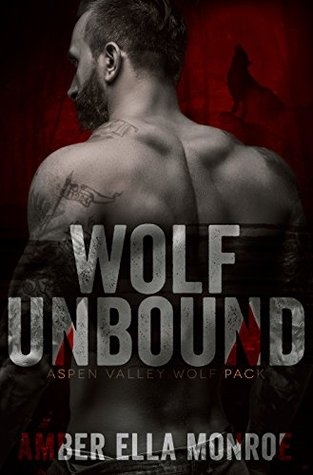 Wolf Unbound Aspen Valley Wolf Pack by Amber Ella Monroe