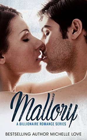 Romance Billonario Mallory Billionaire Romance Box Set (An Alpha Billionaire Romance) by Mrs. Love
