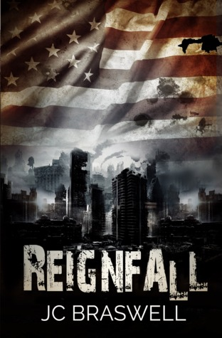 Reignfall by J.C. Braswell