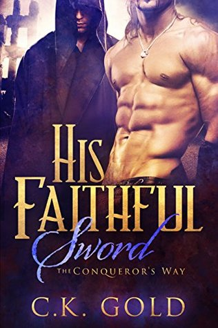 His Faithful Sword (The Conqueror's Way, #2)