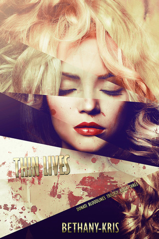 Thin Lives (Donati Bloodlines, #3)
