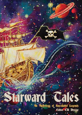 Starward Tales by C.B. Droege
