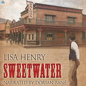 Audio Book Review: Sweetwater by Lisa Henry (Author) and Dorian Bane (Narrator)