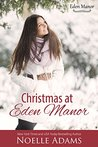 Christmas at Eden Manor