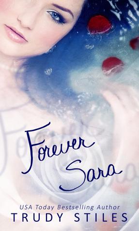 Forever, Sara Trudy Stiles