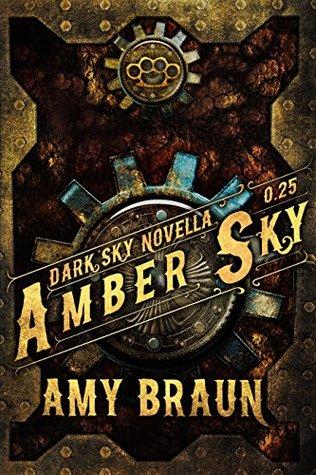 Amber Sky (Dark Sky #0.25)