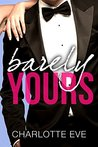 Barely Yours