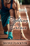 Fighting to Dream (The Elite, #2)