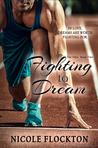 Fighting to Dream (The Elite, #2)
