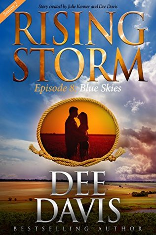 Blue Skies, Season 2, Episode 8 by Dee Davis