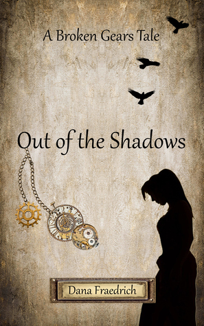 Out of the Shadows by Dana Fraedrich