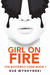 Girl On Fire (The Butterfly Code, #1) by Sue Wyshynski
