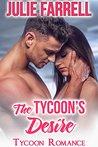The Tycoon's Desire: Billionaire Obsession (Tycoon Romance Book 4)