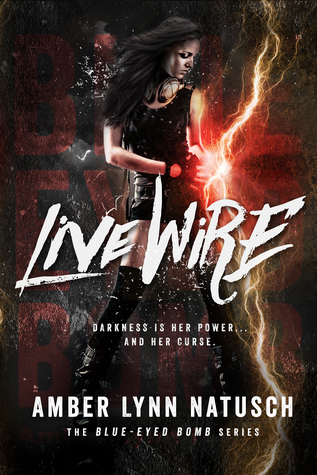 Live Wire (Blue-Eyed Bomb #1)