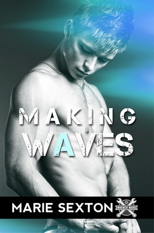 Release Day Review: Making Waves (Wrench Wars #4) by Marie Sexton