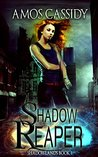 Shadow Reaper (Shadowlands Series)