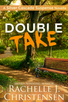 Double Take (Silver Cascade Suspense, #2)