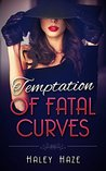 Temptation of Fatal Curves