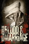 Blood & Marriage (Guns n' Boys, #3.5)