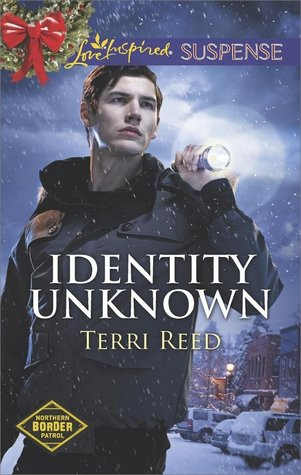 Identity Unknown by Terri Reed