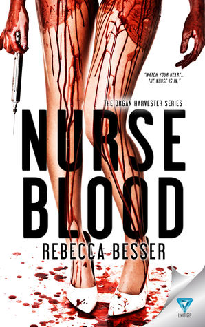 Nurse Blood by Rebecca Besser