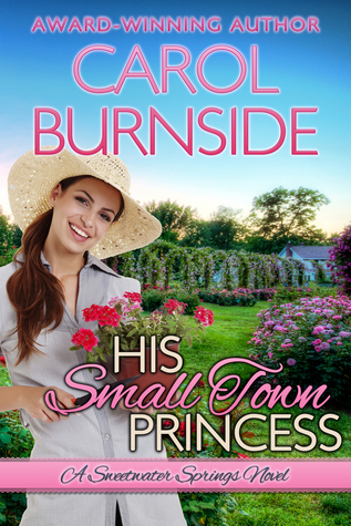 His Small Town Princess (Sweetwater Springs, #3)