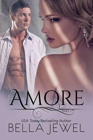 Amore - Part 1 (Amore, #1)