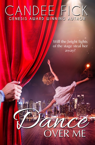 Dance Over Me by Candee Fick