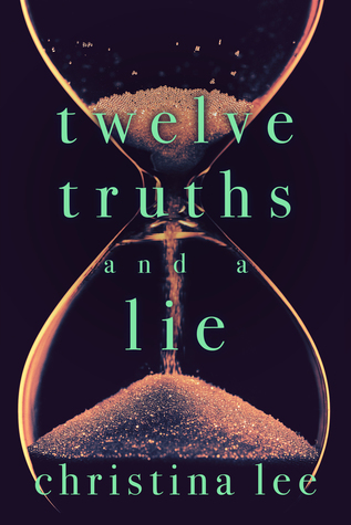 {Review} Twelve Truths and a Lie by Christina Lee (with Excerpt)