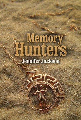 Memory Hunters by Jennifer  Jackson