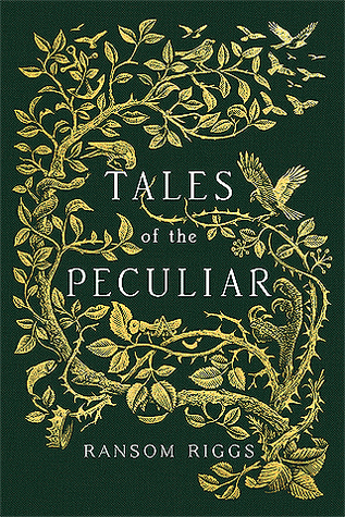 Tales of the Peculiar by Ransom Riggs thumbnail