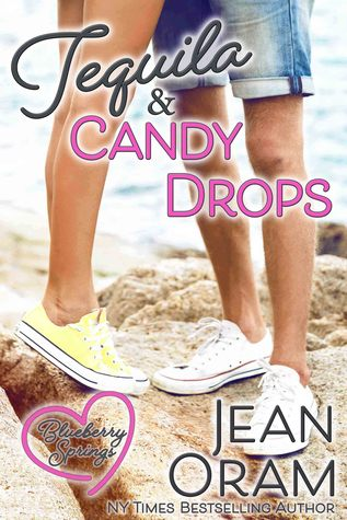Tequila and Candy Drops by Jean Oram