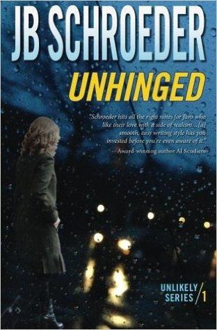 Unhinged by J.B.  Schroeder