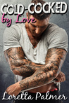 Cold-Cocked by Love (Tough, Yet Tender #1)