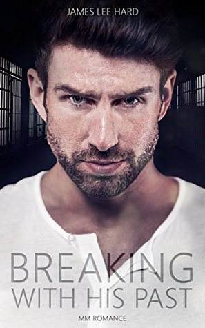 Recent Release Review: Breaking With His Past by James Lee Hard