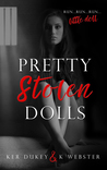 Pretty Stolen Dolls (Pretty Stolen Dolls, #1)