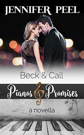 Beck and Call (Pianos and Promises - A Novella Series Book 2)