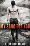 My Song For You (Pushing Limits #2) by Stina Lindenblatt #ReleaseDay #4StarReview @StinaLL