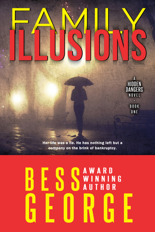 Family Illusions (A Hidden Dangers Novel, #1)