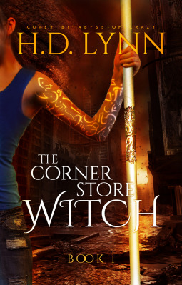 The Corner Store Witch by H.D. Lynn