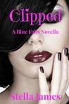 Clipped (A Blue Falls novella 2.5)
