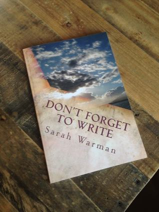 Don't Forget to Write by Sarah Warman