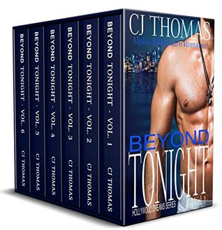 Beyond Tonight The Complete Alpha Billionaire Romance Series Box Set by C.J. Thomas