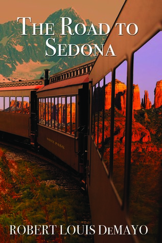 The Road to Sedona by Robert Louis DeMayo