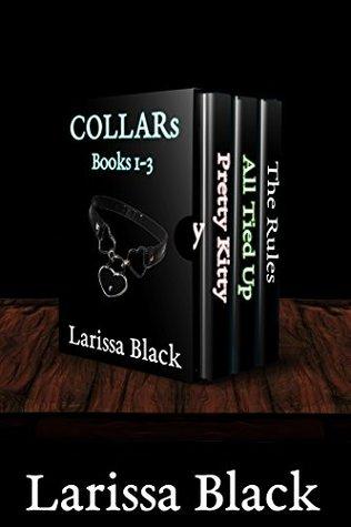 COLLAR's Bundle 1-3 by Larissa Black