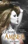 Loving Amber (Riverstone Estate, #1)