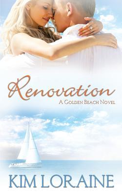 Renovation by Kim Loraine